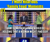 7 Hilarious Family Fued Moments