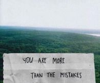 You are more than the mistakes youve made