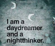 Daydreamer and Night Thinker