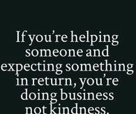 Business or Kindness