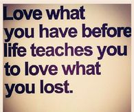 Love what you had
