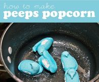 How to make peeps popcorn