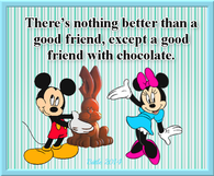 a good friend with chocolate