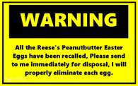 Reeses Easter Warning