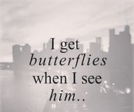 I Get Butterflies When I See Him