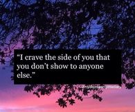 The Side You Don't Show Everybody