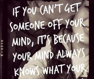 If You Can't Get Someone Off Your Mind