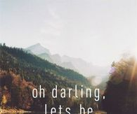 Oh Darling, Lets Be Adventurers