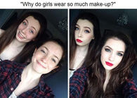 Why Do Girls Wear So Much Make Up?