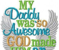 my daddy was so awesome