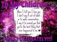 to my children