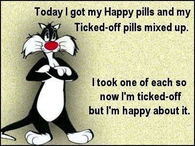happy pills and ticked off pills