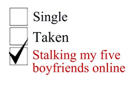 Stalking my five boyfriends online