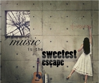 Music is the sweetest escape