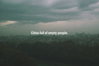 Cities full of empty people