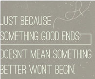 Something Better Will Begin