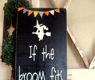 If the broom fits fly it sign and bunting