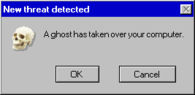 A ghost has taken over your computer