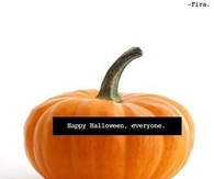 Happy Halloween Everyone