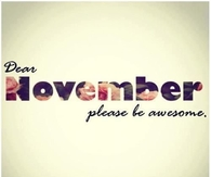 November Please Be Awesome