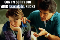 Son im sorry but your tumblr sucks