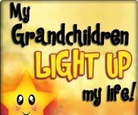 my grandchildren light up my life
