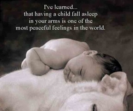having a child fall asleep in your arms