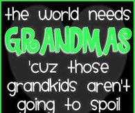 the world needs grandmas