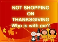 not shopping on Thanksgiving