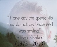Paul Walker Quote Pictures Photos Images And Pics For Facebook