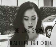 Be like snow