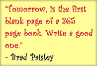 Tomorrow is the first blank page...