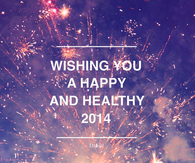 Wishing you a happy and healthy 2014