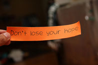Dont lose your hope