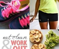 Eat clean and work out