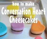 DIY Conversation Heart Cheescake