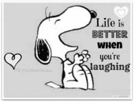 life is better when you laughing