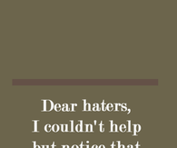 Haters Pictures Photos Images And Pics For Facebook Tumblr