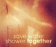 Save water, shower together