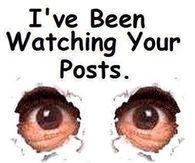 Ive been watching your posts