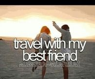Travel with my best friend