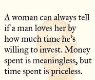 A woman can always tell if a man loves her