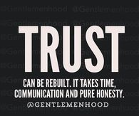 Trust can be rebuilt