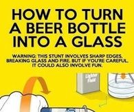 DIY Beer Bottle into Glass