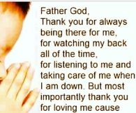 Father God, thank you for always being there for me