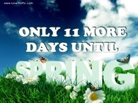 11 More Days Until Spring