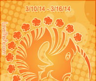 ARIES WEEKLY HOROSCOPE 3/10/14 - 3/16/14