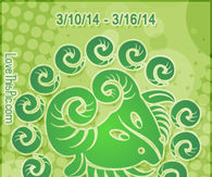 CAPRICORN WEEKLY HOROSCOPE 3/10/14 - 3/16/14