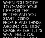 when you decide to change