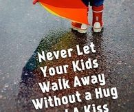 Never let your kids walk away